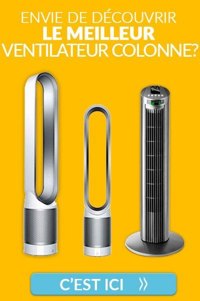 Découvrez les meilleurs ventilateurs colonne du marché