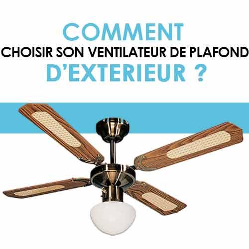 Comment choisir son ventilateur de plafond d'exterieur