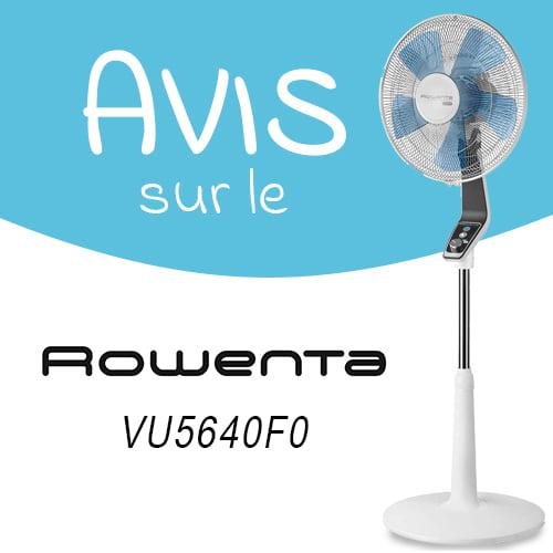 Avis sur le ventilateur sur pied Rowenta VU5640F0