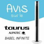 Avis sur le ventilateur colonne Taurus Alpatec Babel Infinite