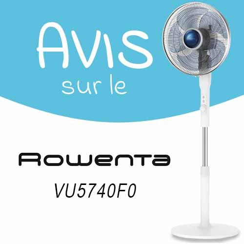 Avis sur le ventilateur sur pied Rowenta Silence Extreme VU5740F0