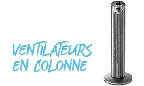 Selection des meilleurs ventilateurs colonne silencieux